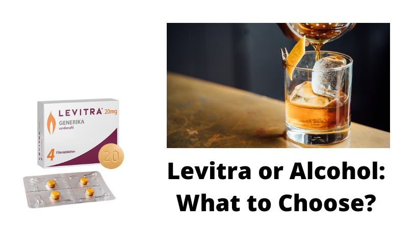 Levitra or Alcohol What to Choose